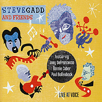 Steve Gadd & Friends